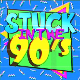 Stuck in the 90s: Episode 13 -