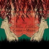 Cassie and Maggie - Let No Man Steal Your Thyme