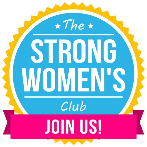 The Strong Women's Club Women's Success Stories in Business and in Life