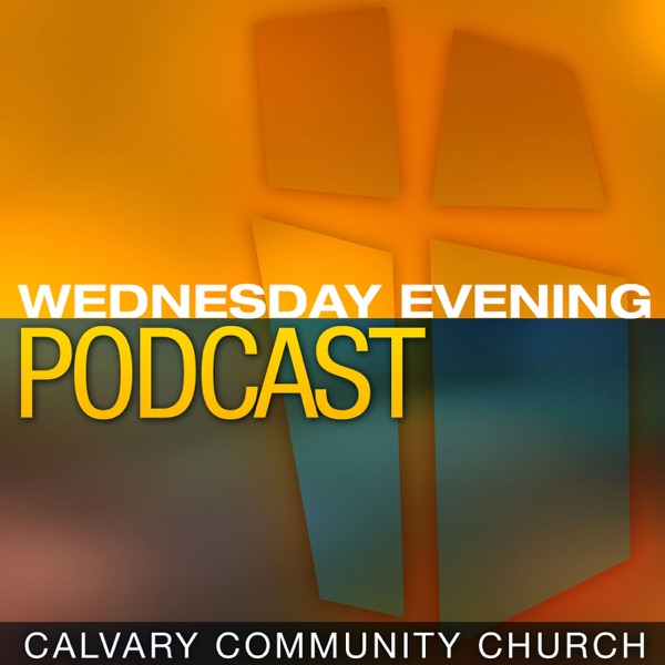 Calvary Community Church Wednesday PM