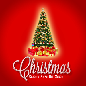 Various Artists - Christmas: Classic Xmas Hit Songs