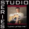 Love Lifted Me Studio Series Performance Track EP