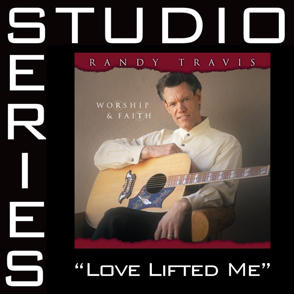 Love Lifted Me (Studio Series Performance Track) - EP