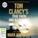 Mark Greaney - Tom Clancy's True Faith and Allegiance: A Jack Ryan Novel (Unabridged)