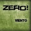 Viento - EP, Zero