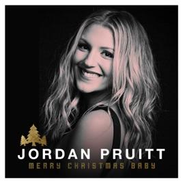 Merry Christmas Baby - Single by Jordan Pruitt on Apple Music
