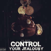 Control Your Jealousy Mp3 Download
