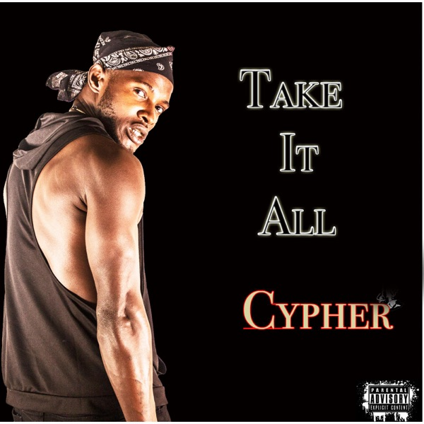 Take It All (Cypher) - Single