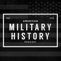 Podcast cover art for American Military History Podcast