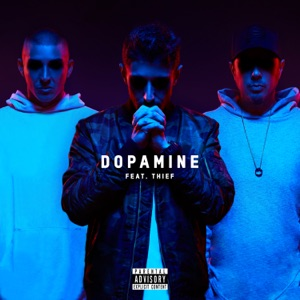 Dopamine (feat. Thief) - Single Mp3 Download