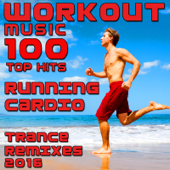 Workout Music 100 Top Hits Running Cardio Trance Remixes 2016