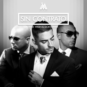 Sin Contrato (Remix) [feat. Don Omar & Wisin] - Single Mp3 Download