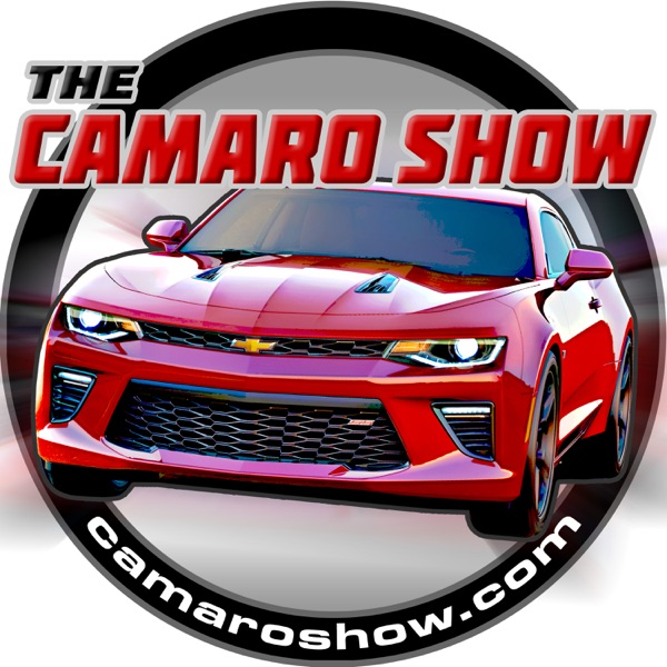 The Camaro Show weekly Podcast