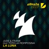 Jude & Frank - La Luna feat Totó La Momposina Song Lyrics
