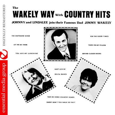 The Wakely Way With Country Hits (Remastered) - Jimmy Wakely