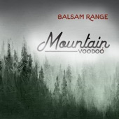 Balsam Range - Chain Gang Blues