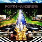 Forth Wanderers - Come Clean