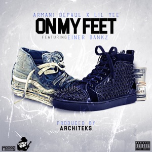 On My Feet (feat. Einer Bankz) - Single Mp3 Download