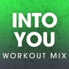Into You Workout Mix Single