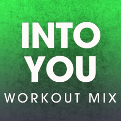 Into You (Workout Mix) - Single - Power Music Workout Album Cover