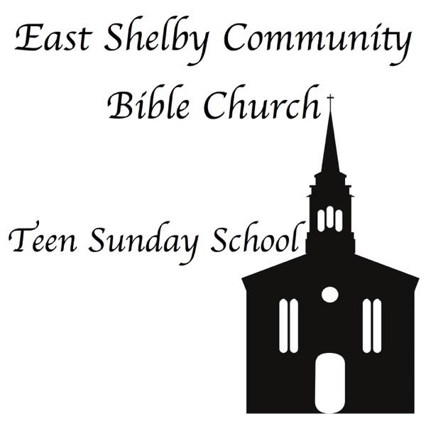 Teen Sunday School - East Shelby Community Bible Church