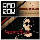 Tropicália-Baco Exu do Blues