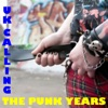 UK Calling: The Punk Years
