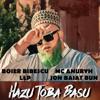 Hazu X Toba X Basu (feat. LLP, Anuryh & Jon Baiat Bun) - Single, Boier Bibescu