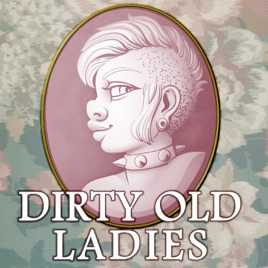 Dirty Old Ladies: The Podcast: Episode 42 - Tropes & Cliches