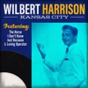 Kansas City - Wilbert Harrison