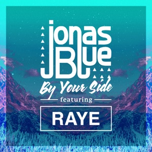 By Your Side (feat. RAYE) - Single Mp3 Download