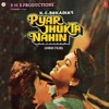 Pyar Jhukta Nahin Original Motion Picture Soundtrack