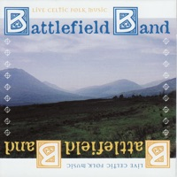 Live Celtic Folk Music by Battlefield Band on Apple Music