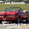 Lin Records Rockabilly & Pop From the 60's