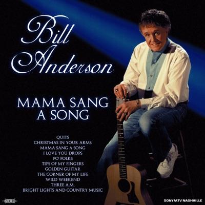 Mama Sang a Song - Bill Anderson