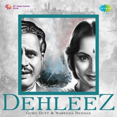 Dehleez - Guru Dutt and Waheeda Rehman - Various Artists album
