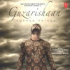 Guzarishaan Single