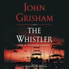 John Grisham - The Whistler (Unabridged)  artwork