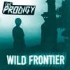 Wild Frontier (Remixes) - EP, The Prodigy