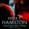Peter F. Hamilton - Night Without Stars: Chronicle of the Fallers, Book 2 (Unabridged) artwork