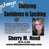 Personal Growth Using Hypnosis For Stuttering & Self Confidence P003 - EP - Sherry M Hood