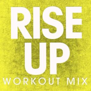 Power Music Workout - Rise Up (Workout Mix) - Single