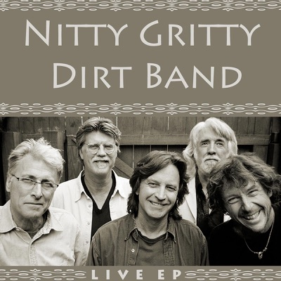 Live - EP - Nitty Gritty Dirt Band