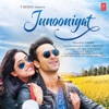 Junooniyat (Original Motion Picture Soundtrack)