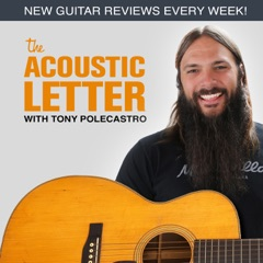 Behind The Acoustic Guitar with Tony Polecastro | Interviews with Tommy Emmanuel, Paul Reed Smith, Bob Taylor and more