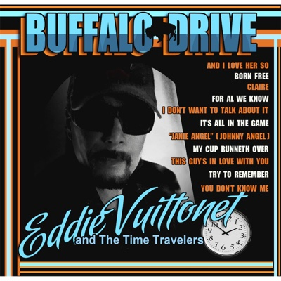 Buffalo Drive - Eddie Vuittonet and the Time Travelers album