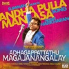 Andha Pulla Manasa From Adhagappattathu Magajanangalay Single