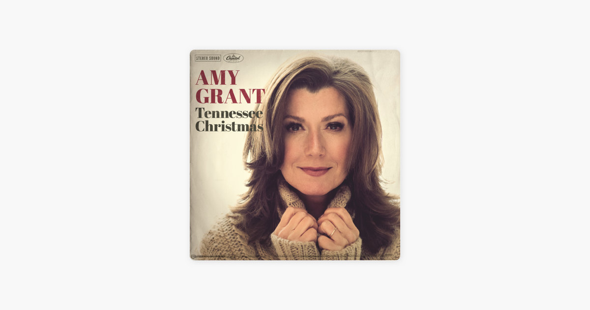 tennessee christmas by amy grant on apple music