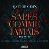 Sapés comme jamais (Remix) [feat. Alonzo, Gradur, KeBlack & Awa Imani] - Single