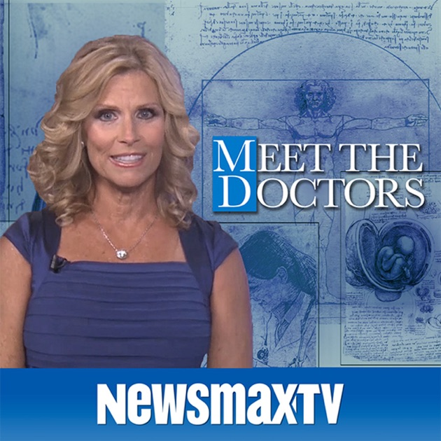 Meet The Doctors by Newsmax Media, Inc. on Apple Podcasts